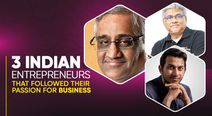 Top 3 Indian entrepreneurs success stories that will inspire you